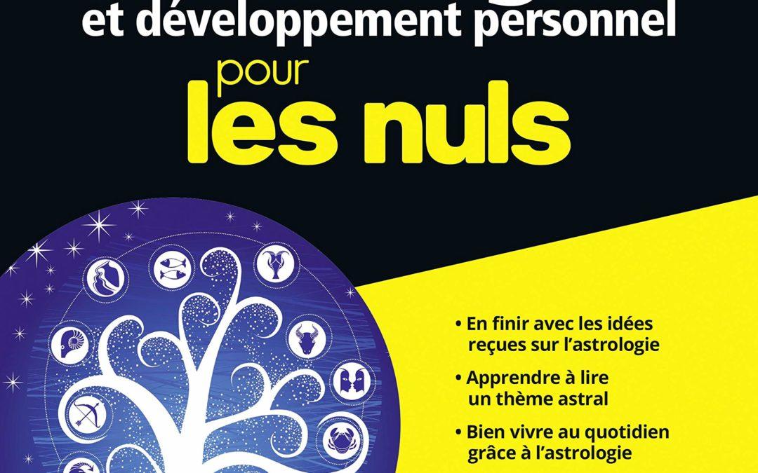 VARNES Nitya, Astrologie et développement personnel pour les nuls. Juin 2013.
